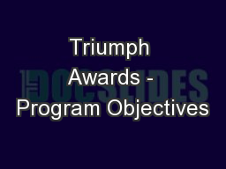 Triumph Awards - Program Objectives