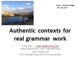 Authentic contexts for real grammar work