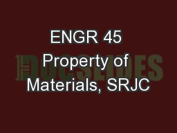 ENGR 45 Property of Materials, SRJC