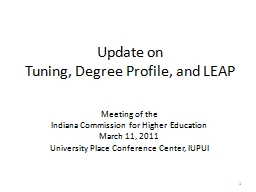 Update on Tuning, Degree Profile, and LEAP