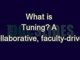 What is Tuning? A collaborative, faculty-driven