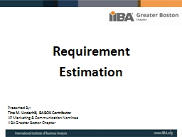 Requirement Estimation Presented By: