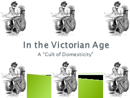 In the Victorian Age A  �Cult