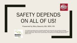 Safety Depends on All of Us!