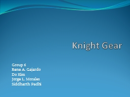 Knight Gear Group 6 Rene A.