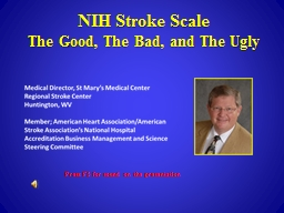 NIH Stroke Scale The Good, The Bad, and The Ugly