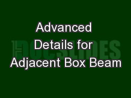 Advanced Details for Adjacent Box Beam