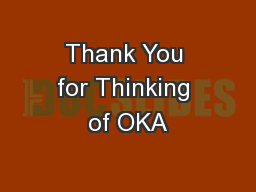 Thank You for Thinking of OKA
