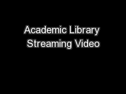 Academic Library Streaming Video