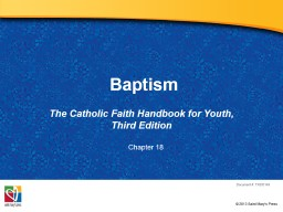 Baptism The Catholic Faith Handbook for Youth, Third Edition