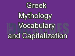 Greek Mythology  Vocabulary and Capitalization