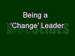 Being a  'Change' Leader