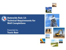 Statewide Rule 13:  Technical Requirements for