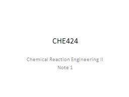 CHE424 Chemical Reaction Engineering II