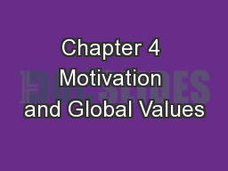 Chapter 4 Motivation and Global Values