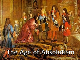 The Age of Absolutism European