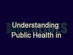 Understanding Public Health in