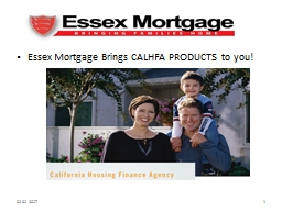 Essex Mortgage Brings CALHFA PRODUCTS to you!
