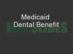 Medicaid Dental Benefit