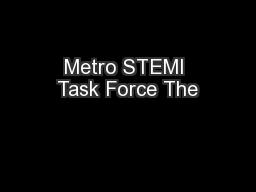 Metro STEMI Task Force The