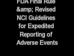 FDA Final Rule & Revised NCI Guidelines for Expedited Reporting of Adverse Events