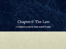 Chapter 8: The Law  UNDERSTANDING