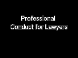 Professional Conduct for Lawyers