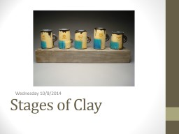 Stages of Clay Learning Goal