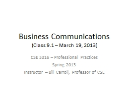Business Communications (Class 9.1 – March 19, 2013)