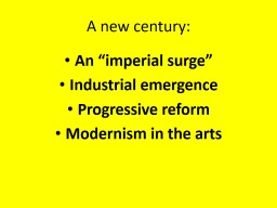 "A new century:  An ""imperial surge"""