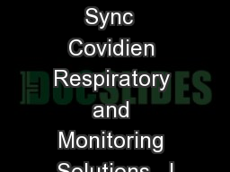 Covidien Vital Sync  Covidien Respiratory and Monitoring Solutions   |