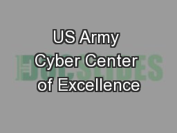 US Army Cyber Center of Excellence