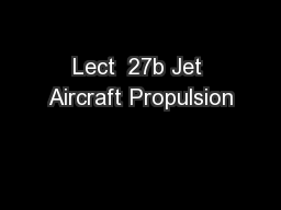 Lect  27b Jet Aircraft Propulsion