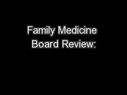 Family Medicine Board Review: