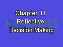 Chapter 11 Reflective Decision Making