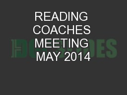 READING COACHES MEETING MAY 2014