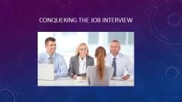 Conquering the job interview