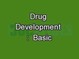 Drug Development :  Basic