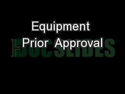 Equipment Prior  Approval PowerPoint PPT Presentation