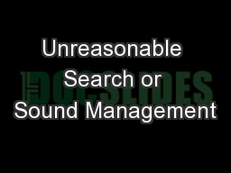 Unreasonable Search or Sound Management
