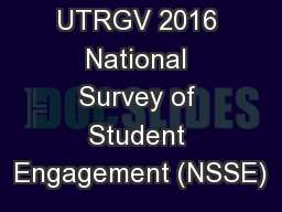 UTRGV 2016 National Survey of Student Engagement (NSSE)