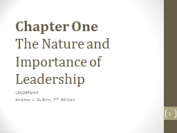 Chapter One The Nature and Importance of Leadership