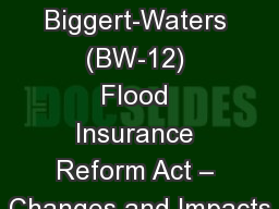 SWCS Winter Meeting Biggert-Waters (BW-12) Flood Insurance Reform Act � Changes and Impacts