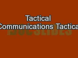 Tactical Communications Tactical PowerPoint PPT Presentation