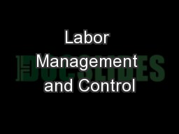 Labor Management and Control
