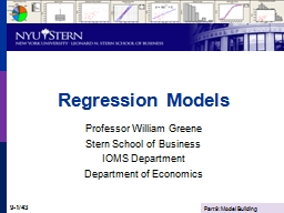 Regression Models Professor William Greene