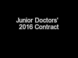 Junior Doctors�  2016 Contract