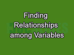 Finding Relationships among Variables