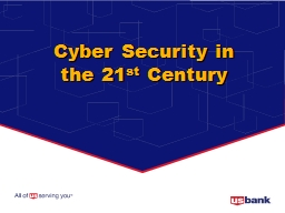 Cyber Security in the 21