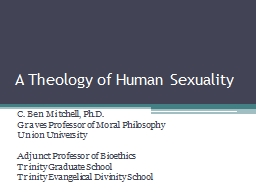 A   Theology of Human  Sexuality